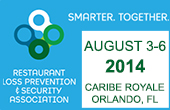 Restaurant Loss Prevention and Security Association Annual Conference 2014