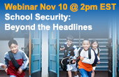 170X110 - School Security Beyond the Headlines