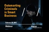 Webinar: Outsmarting Criminals is Smart Business